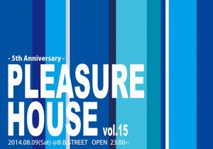 20140809PLEASUREHOUSE-1