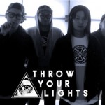 THROW YOUR LIGHTS