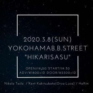 2020.3.8(SUN) YOKOHAMAB.B.STREET _HIKARISASU_